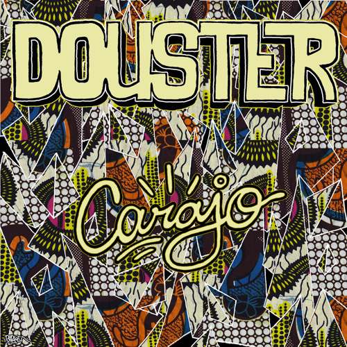 Douster - Carajo !