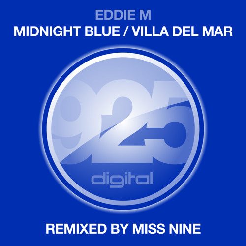 Eddie M - Midnight Blue (Miss Nine Remix) [925 Digital]