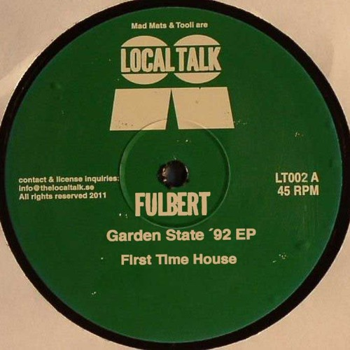 Fulbert - First Time House (Local Talk 002)