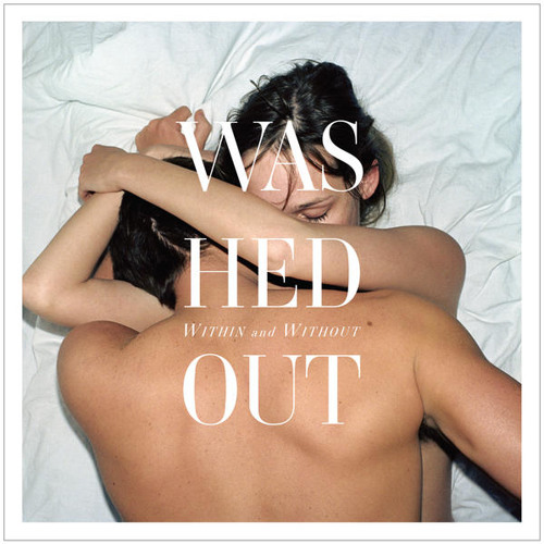 "Washed Out, ""Amor Fati"""