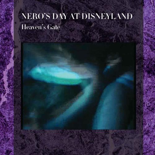 Nero's Day At Disneyland - Heaven's Gate
