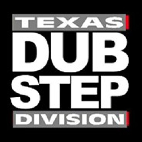 Texas Dubstep Division