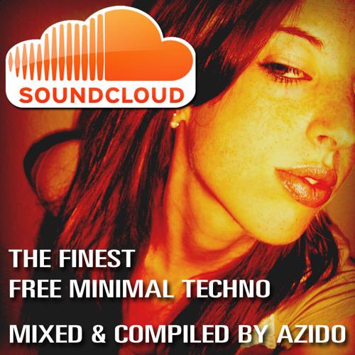 Azido - Soundcloud Minimal Mix
