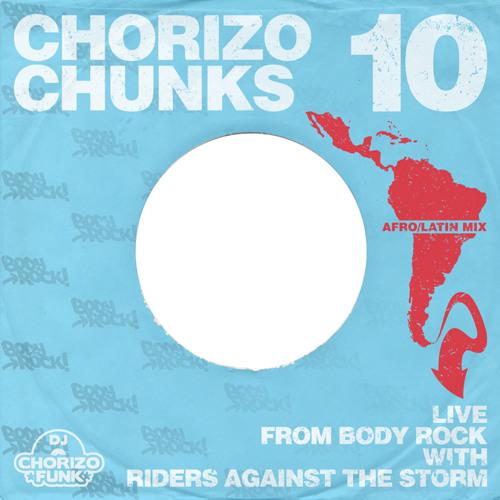 chorizo chunks 10: Afro-Latin Live mix