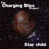 The Charging Bliss Project - Star Child (Full Original Album, Star child as played by BBC)