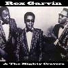 Rex Garvin & The Mighty Cravers - Look Up and Laugh