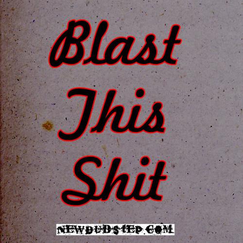 BlastThisShit