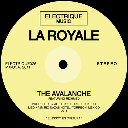 La Royale - The Avalanche (feat. Richmed)