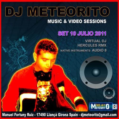 Dj MeteOritO-Set 10 Julio 2011