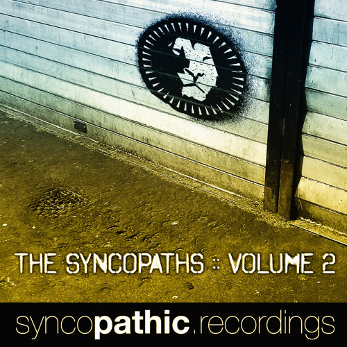 The Syncopaths Vol. 2 :: Dubstep Edition // OUT NOW!