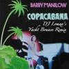 Barry Manilow - Copa Cabana (DJ Lomax's Yacht Bounce Remix)