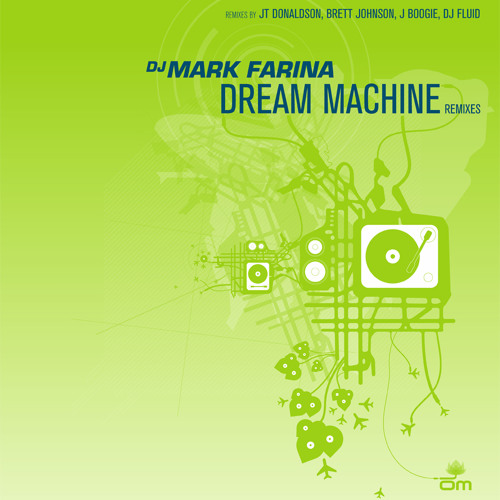 Mark Farina 'Dream Machine'