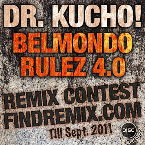 Dr. Kucho! - Belmondo Rulez 4.0 (Diessel Remix)