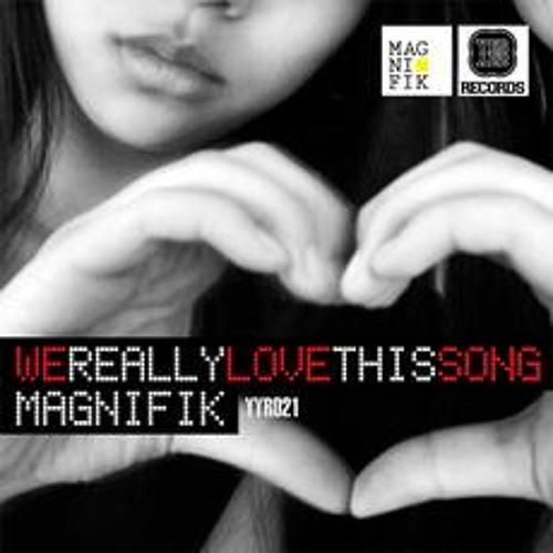 Magnifik - We Really Love This Song (Toni Toni Lee Express VIP Mix)