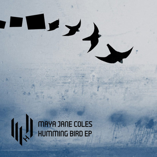 Maya Jane Coles - 'Humming Bird' EP (Hypercolour)