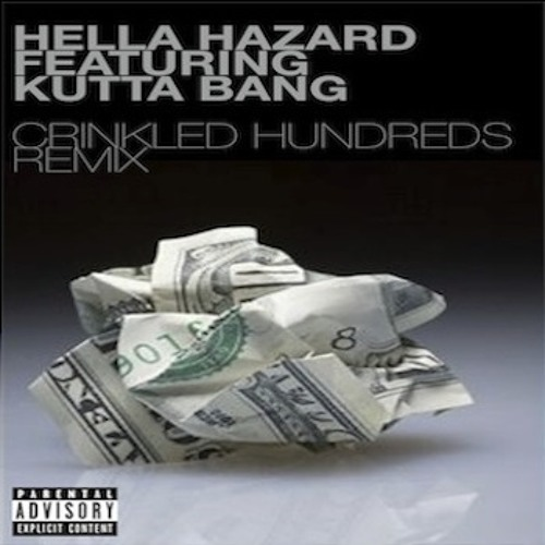 Crinkled Hundreds Remix featuring Kutta Bang