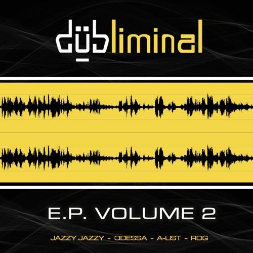 Dubliminal E.P. Volume 2 DUBLIMEP02