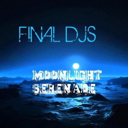 Final DJs- Moonlight Serenade *Free Download*