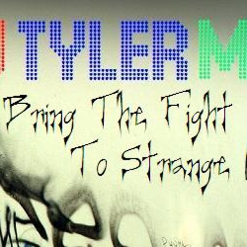 Bring The Fight To Strange Condition