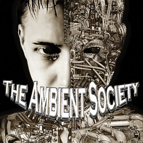 The Ambient Society - Blind Faith ft Absorption