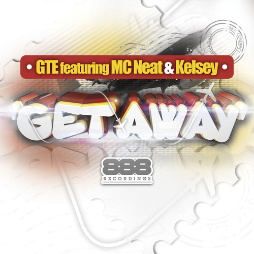 GTE Feat Kelsey & MC Neat - Get Away (Radio Edit)