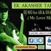 Dj Mo feat Ab & Shaggy   Ek akasher tara (Mr.Lover Mix)