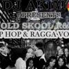 Oldskool R&B Hip Hop & Ragga DJ Akim Vol 3