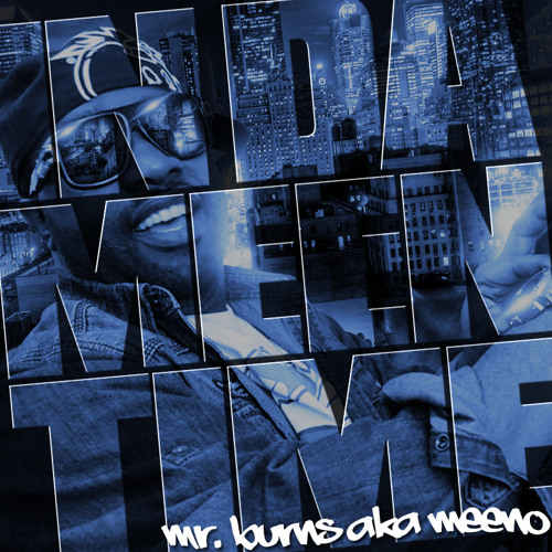 """02. Crime Pays feat. Pretty Glorious """"In Da MeenTime"""" EP"""