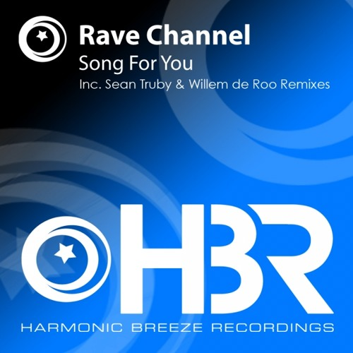 Rave CHannel - Song For You (Original Mix)