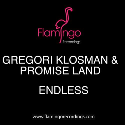 Gregori Klosman e Promise Land - Endless [Flamingo]