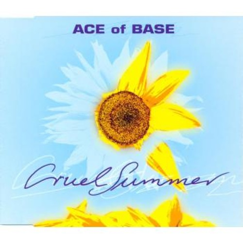 Ace of Base - Cruel Summer (OK Corral's Seed of Love Remix)