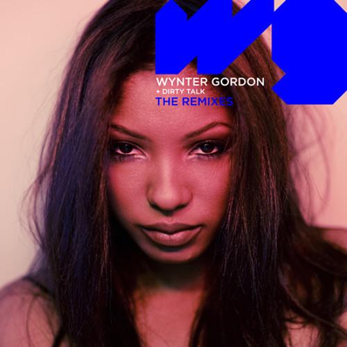Wynter Gordon - Dirty Talk (Laidback Luke Mix)