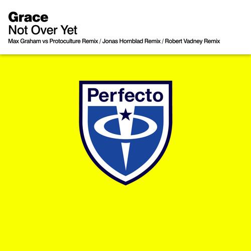 Grace - Not Over Yet (Jonas Hornblad Remix)
