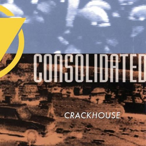 Consolidated (feat. Crack MC) - Crackhouse (More Radio Mix)
