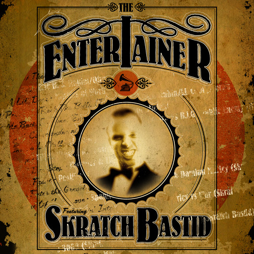 """THE ENTERTAINER"" - A Skratch Bastid Mix"