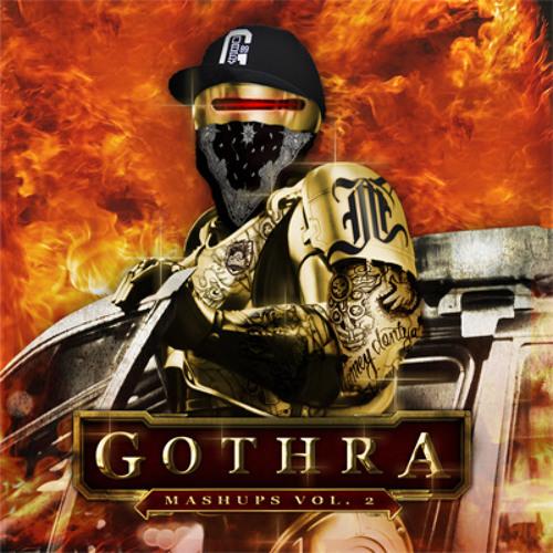 (Mixed) Gothra Mashups Vol. 2 - Rap + Dark Dubstep Mashup