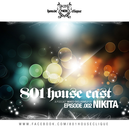 801 HouseCast Episode.002 Mixed by NIKITA