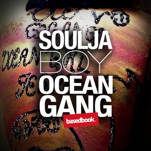 Soulja Boy - Ocean Gang