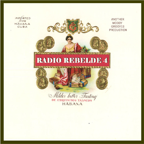RADIO REBELDE 4 - another moody grooves production