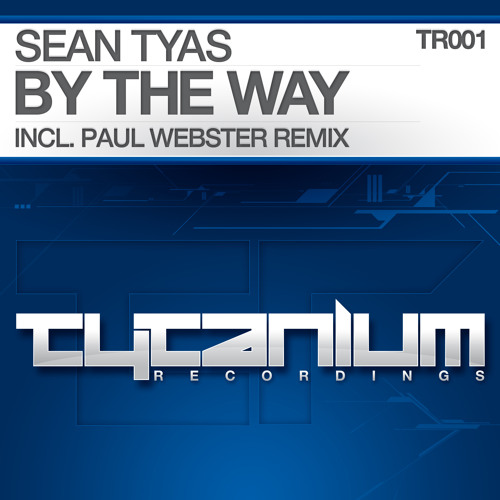 Sean Tyas - By The Way (Original Mix) (Preview)