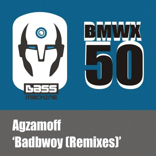Agzamoff - Badbwoy (DLRM Remix)