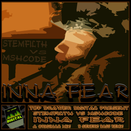 Stemfilth vs Mshcode - Inna Fear (Generic Bass Remix) (Clip) out now on Top Drawer Digital