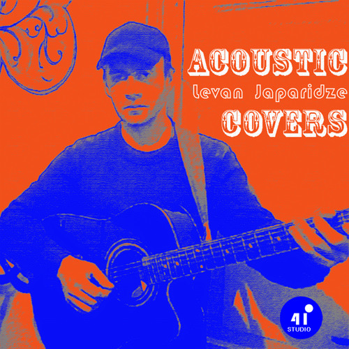 Levan Japaridze - Acoustic Covers