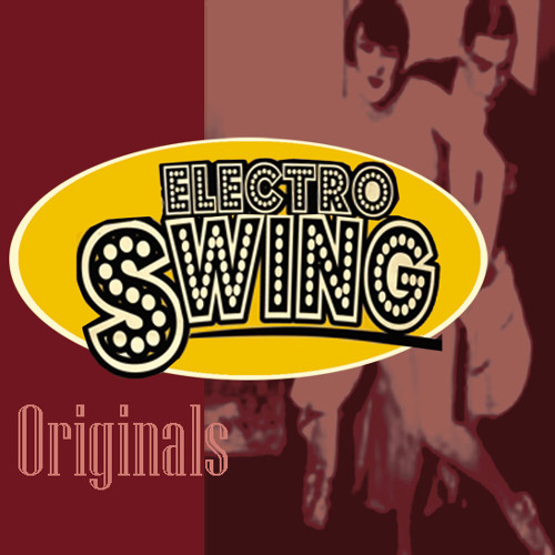 Electro Swing originals - presented by laut.fm/electro-swing