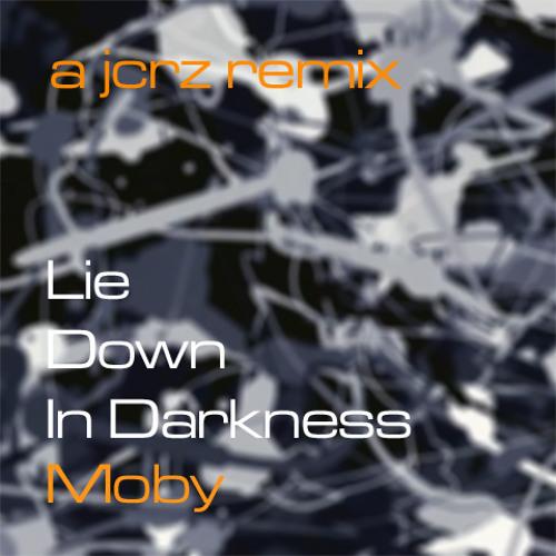 Moby - Lie Down In Darkness (JCRZ Daltonian Remix)