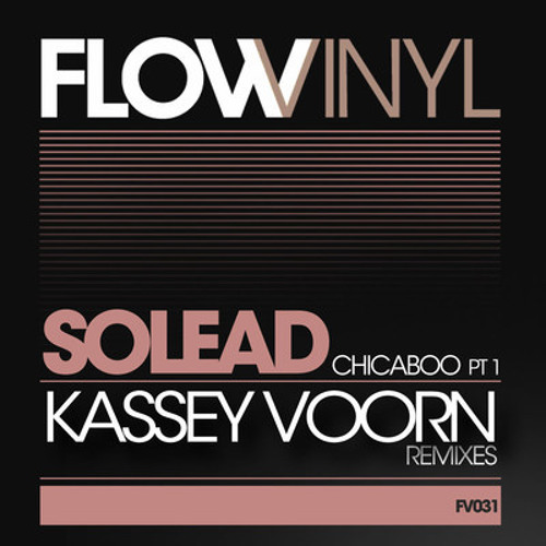 Solead - Chicaboo (Kassey Voorn Balearic Mix)