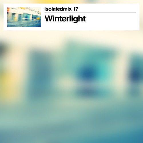 isolatedmix 17 - Winterlight
