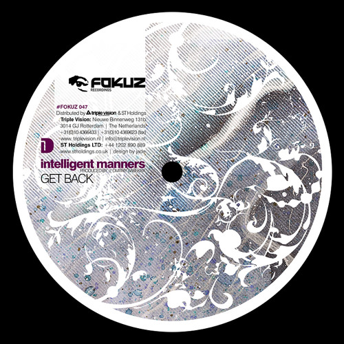 Intelligent Manners - Get Back (Everybody Knows EP - FOKUZ 047 12')