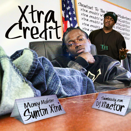 20 Suntin Xtra - Tell Me What It Is Then