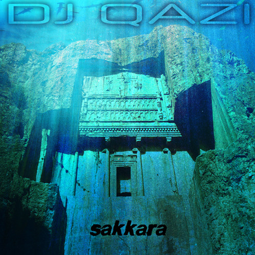 Sakkara (Original Mix) [OUT NOW]